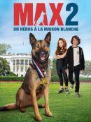 Télécharger Max 2 : Un Héros à La Maison Blanche