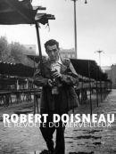 Télécharger Robert Doisneau : Le Révolté Du Merveilleux
