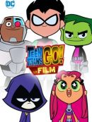 Télécharger Teen Titans Go! To The Movies