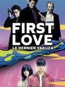 Télécharger First Love : Le Dernier Yakuza
