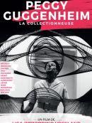 Télécharger Peggy Guggenheim, La Collectionneuse