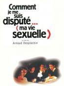 Télécharger Comment Je Me Suis Disputé... (ma Vie Sexuelle)
