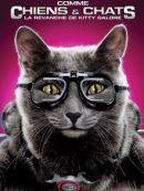 Télécharger Comme Chiens Et Chats: La Revanche De Kitty Galore