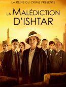 Télécharger La Reine Du Crime Présente : La Malédiction D'Ishtar