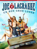 Télécharger Joe La Crasse 2 : Un Bon Gros Loser