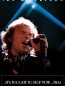 Télécharger Van Morrison: ..It's Too Late To Stop Now...Film
