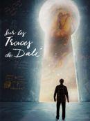 Télécharger Sur Les Traces De Dalí