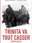 Télécharger Trinita Va Tout Casser : La Colline Des Bottes
