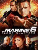 Télécharger Marine 6: Close Quarters, The