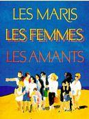 Télécharger Les Maris, Les Femmes, Les Amants
