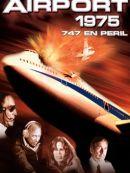 Télécharger Airport 1975: 747 En Peril