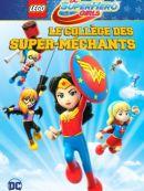 Télécharger LEGO DC Super Hero Girls : Le Collegè Des Super-méchants