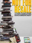 Télécharger Not For Resale: Un Documentaire Sur Un Magasin De Jeux Vidéo (Not For Resale: A Video Game Store Documentary)