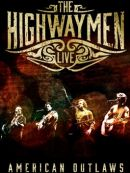 Télécharger The Highwaymen: Live - American Outlaws