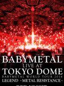 Télécharger Babymetal: Live At Tokyo Dome ~ Babymetal World Tour 2016 Legend - Metal Resistance - Red Night