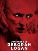 Télécharger L'étrange Cas Deborah Logan