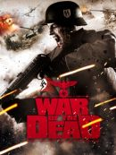 Télécharger War Of The Dead (2011)