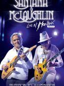 Télécharger Santana & McLaughlin: Invitation To Illumination - Live At Montreux 2011