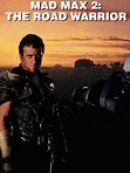 Télécharger Mad Max 2: The Road Warrior