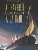 Télécharger La Traversée De L'Atlantique à La Rame
