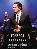 Télécharger Fonseca Sinfónico Con La Orquesta Sinfónica Nacional De Colombia