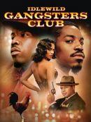 Télécharger Idlewild Gangsters Club