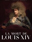 Télécharger La Mort De Louis XIV