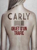 Télécharger Carly Objet D'un Trafic