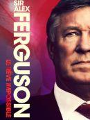 Télécharger Sir Alex Ferguson: Le Rêve Impossible