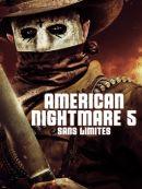 Télécharger American Nightmare 5 : Sans Limites