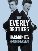Télécharger The Everly Brothers: Harmonies From Heaven