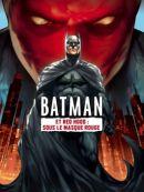 Télécharger Batman Et Red Hood : Sous Le Masque Rouge