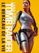 Télécharger Lara Croft Tomb Raider : Le Berceau De La Vie
