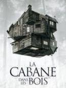 Télécharger La Cabane Dans Les Bois (VOST)