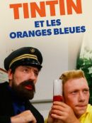 Télécharger Tintin Et Les Oranges Bleues