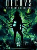 Télécharger Decoys 2: Alien Seduction
