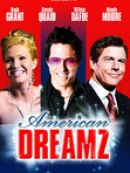Télécharger American Dreamz