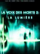 Télécharger La Voix Des Morts 2 - La Lumière
