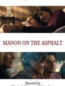 Télécharger Manon On The Asphalt (Manon Sur Le Bitume)