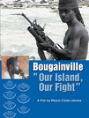 Télécharger Bougainville: Our Island, Our Fight