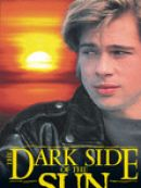 Télécharger The Dark Side of the Sun (1988)