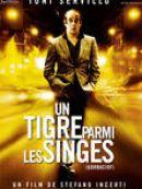 Télécharger Un Tigre Parmi Les Singes (VOST)
