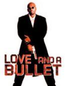 Télécharger L'amour Ou La Mort (Love And A Bullet)