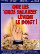 Télécharger Que les gros salaires lèvent le doigt !