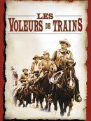 Télécharger Les Voleurs De Trains (The Train Robbers)