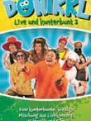 Télécharger DONIKKL - Live und Kunterbunt 2