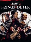 Télécharger L'Homme Aux Poings De Fer (The Man With The Iron Fists)