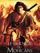 Télécharger Le Dernier Des Mohicans (The Last Of The Mohicans) [1992]
