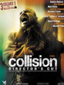 Télécharger Collision (Crash) [VOST] [Director's Cut]