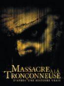 Télécharger Massacre a la tronçonneuse